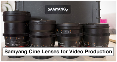 Samyang Cine Lenses for Video Production Review