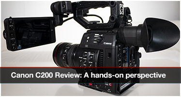 Canon C200 review: A hands-on perspective