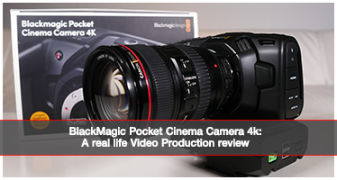 Blackmagic Pocket Cinema Camera 4K: A real life video production review (BMPCC 4K review)