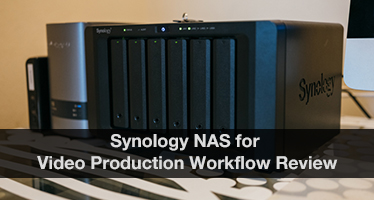 Synology DS1618+ NAS for a video production workflow